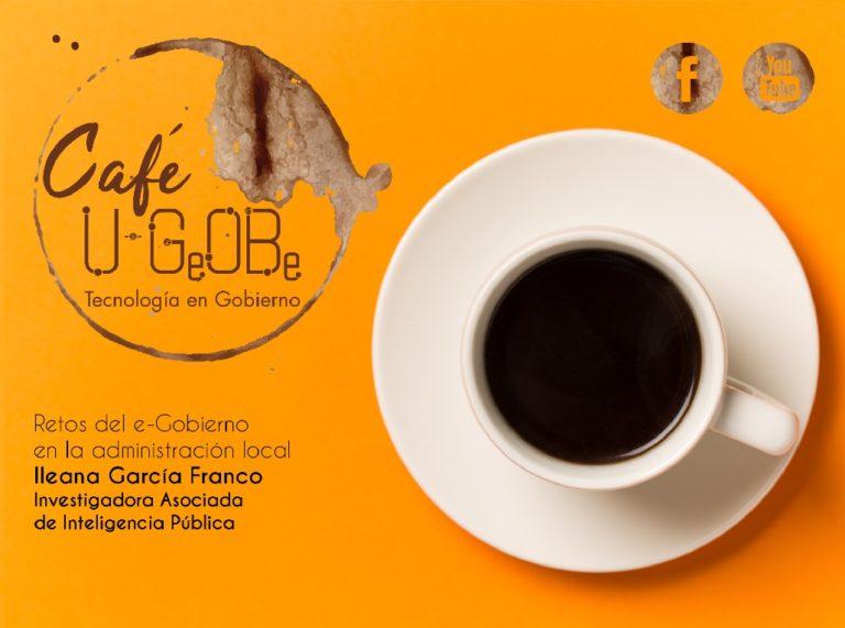CAFÉ u-GOB Ileana García Campos