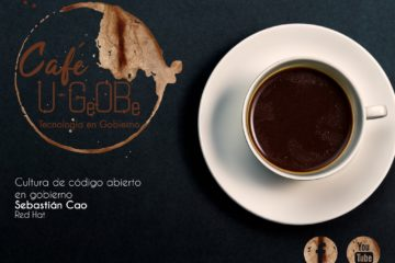 Café uGOB 017 Cultura de código abierto en gobierno