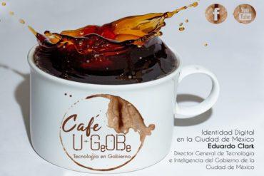 Café u-GOB 030 Identidad Digital en la Ciudad de México