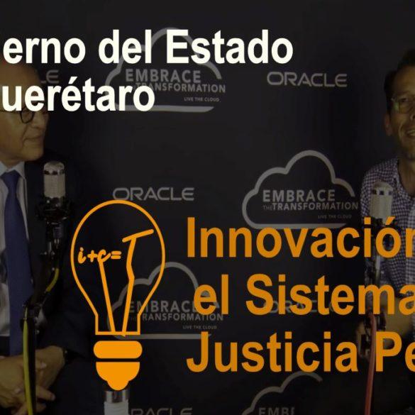 Innovación del sistema de justicia penal en Querétaro