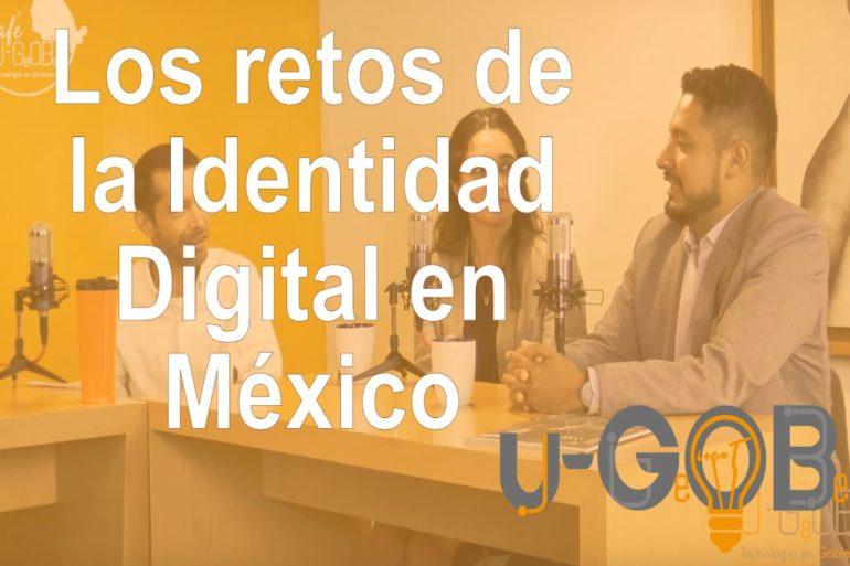 Los retos de la Identidad Digital en México