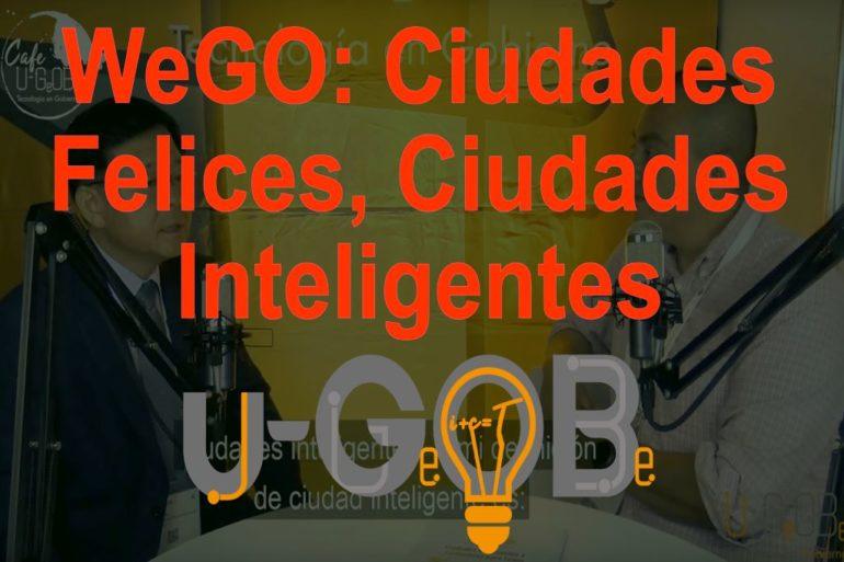WeGO Ciudades Felices, Ciudades Inteligentes